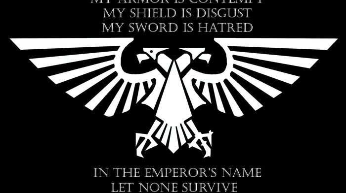 quote, Imperial Aquila, Imperium of Man, Warhammer, warhammer 40, 000