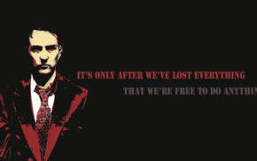 quote, minimalism, Fight Club, Edward Norton, movies